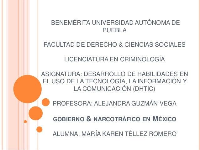 BENEMÉRITA UNIVERSIDAD AUTÓNOMA DE PUEBLA FACULTAD DE DERECHO & CIENCIAS SOCIALES LICENCIATURA EN CRIMINOLOGÍA ASIGNATURA:...
