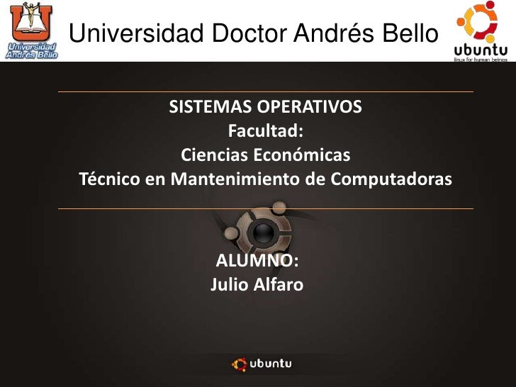 Universidad Doctor Andrés Bello<br />ALUMNO:<br />Julio Alfaro<br />