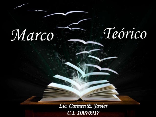 Marco Lic. Carmen E. Javier C.I. 10070917 Teórico