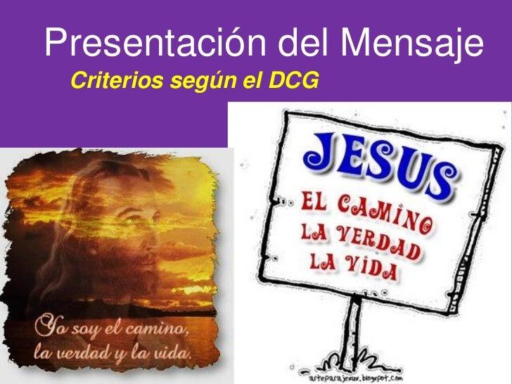 Presentación del Mensaje Criterios según el DCG