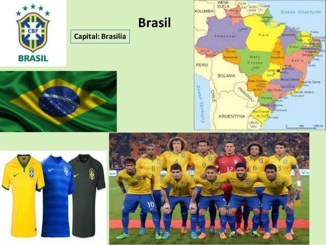 Brasil  Capital: Brasilia