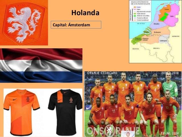 Holanda  Capital: Ámsterdam