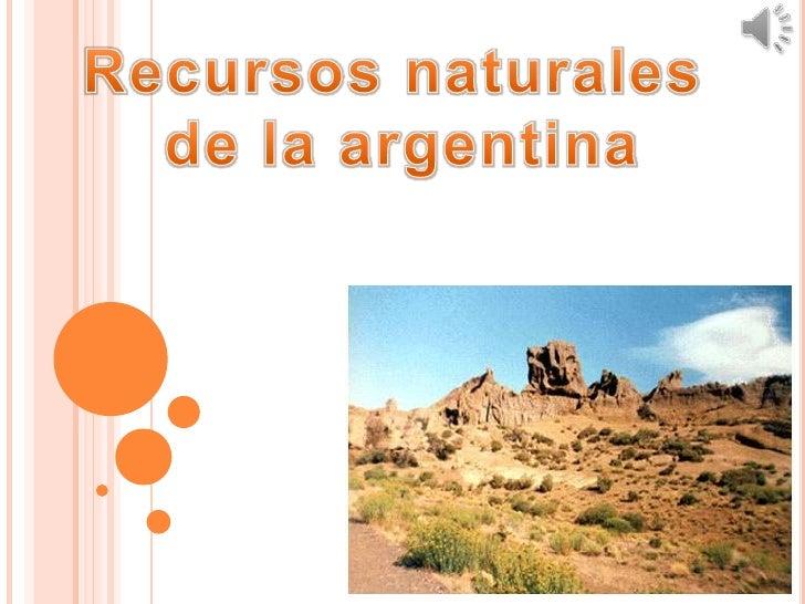 Resultado de imagen para Recursos Naturales de Argentina