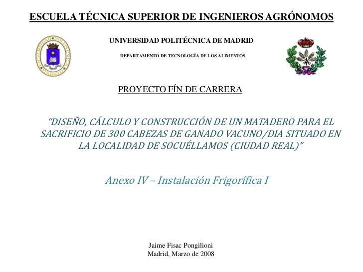 ESCUELA TÉCNICA SUPERIOR DE INGENIEROS AGRÓNOMOS              UNIVERSIDAD POLITÉCNICA DE MADRID                DEPARTAMENT...
