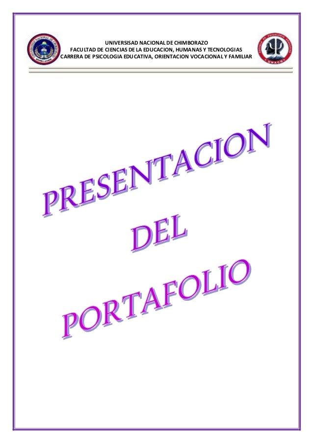UNIVERSISAD NACIONAL DE CHIMBORAZO FACULTAD DE CIENCIAS DE LA EDUCACION, HUMANAS Y TECNOLOGIAS CARRERA DE PSICOLOGIA EDUCA...