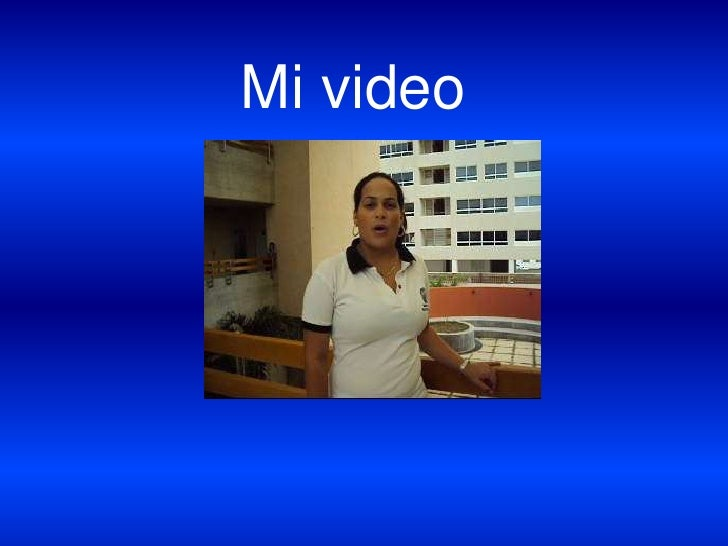 Mi video<br />