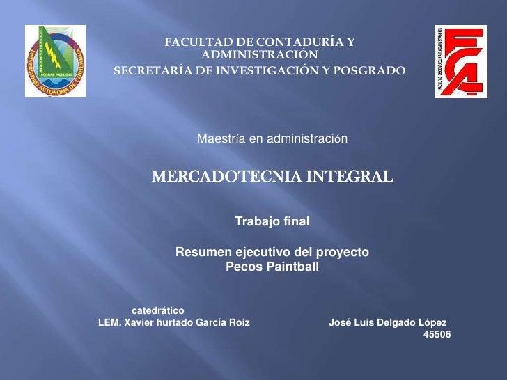 FACULTAD DE CONTADURÍA Y ADMINISTRACIÓN<br />SECRETARÍA DE INVESTIGACIÓN Y POSGRADO<br />Maestría en administración<br />M...