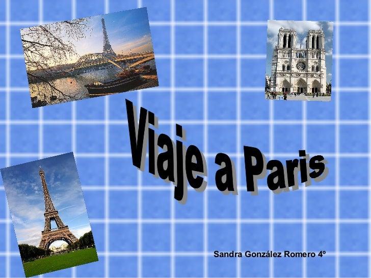 Sandra González Romero 4º Viaje a Paris