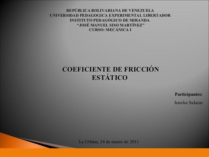 "REPÚBLICA BOLIVARIANA DE VENEZUELA UNIVERSIDAD PEDAGOGICA EXPERIMENTAL LIBERTADOR INSTITUTO PEDAGÓGICO DE MIRANDA  "" JOSÉ ..."
