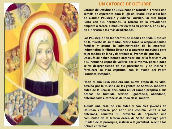 UN CATORCE DE OCTUBRE Catorce de Octubre de 1653, nace en Dourdan, Francia una semilla de esperanza para la Iglesia: Marie...