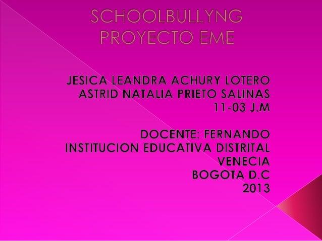  Los niveles de bullyng cada día son mayores, y muchos niños puedenpadecerla, no es necesariamente volver con moretones d...