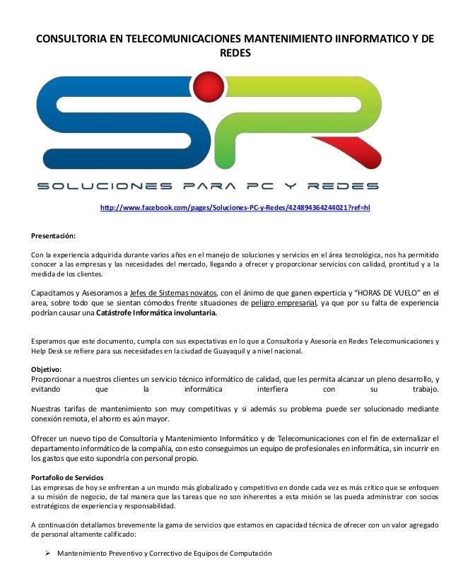 CONSULTORIA EN TELECOMUNICACIONES MANTENIMIENTO IINFORMATICO Y DE                               REDES                     ...