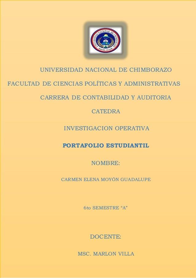 UNIVERSIDAD NACIONAL DE CHIMBORAZO FACULTAD DE CIENCIAS POLÍTICAS Y ADMINISTRATIVAS CARRERA DE CONTABILIDAD Y AUDITORIA CA...