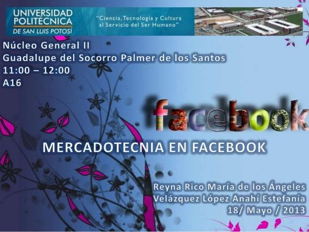La presente investigación, se esta realizando con unanálisis de los usuarios y la importancia de lamercadotecnia en Facebo...