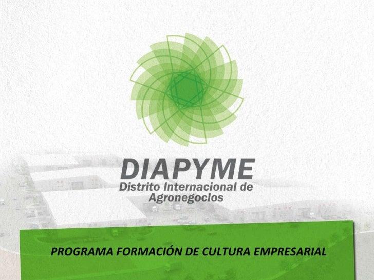 PROGRAMA FORMACIÓN DE CULTURA EMPRESARIAL