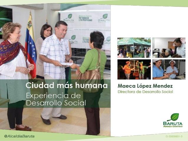 Una gestión social integral. La experiencia de Baruta.  Slide 2