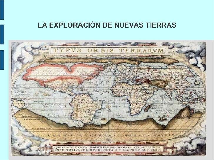 LA EXPLORACIÓN DE NUEVAS TIERRAS