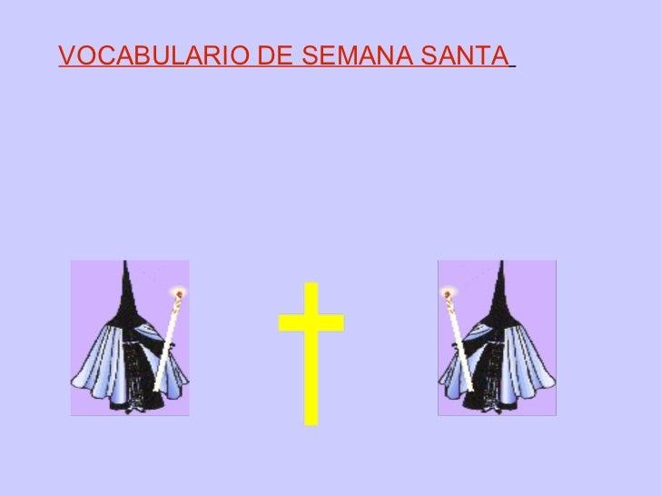 VOCABULARIO DE SEMANA SANTA