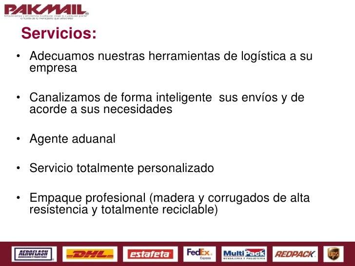 Presentacion de servicios pakmail Slide 3