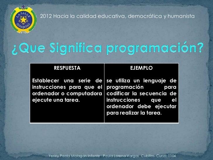 2012 Hacia la calidad educativa, democrática y humanista       RESPUESTA                                EJEMPLOEstablecer ...