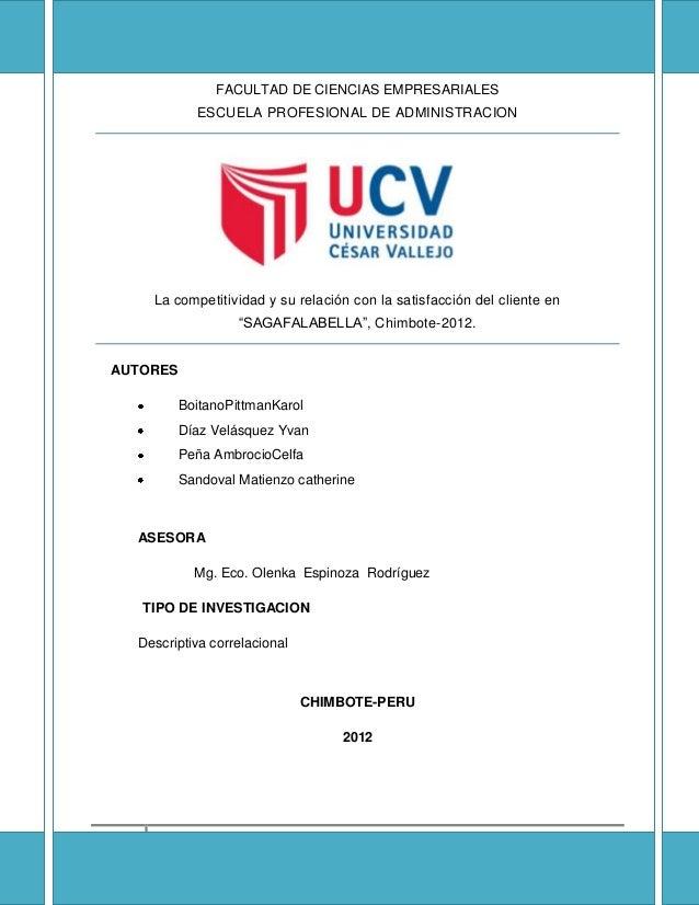 1FACULTAD DE CIENCIAS EMPRESARIALESESCUELA PROFESIONAL DE ADMINISTRACIONLa competitividad y su relación con la satisfacció...
