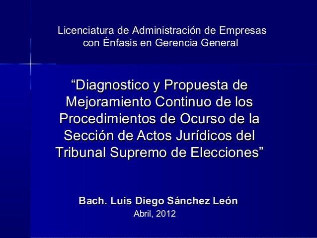 """Licenciatura de Administración de Empresas con Énfasis en Gerencia General  """"Diagnostico y Propuesta de Mejoramiento Conti..."""