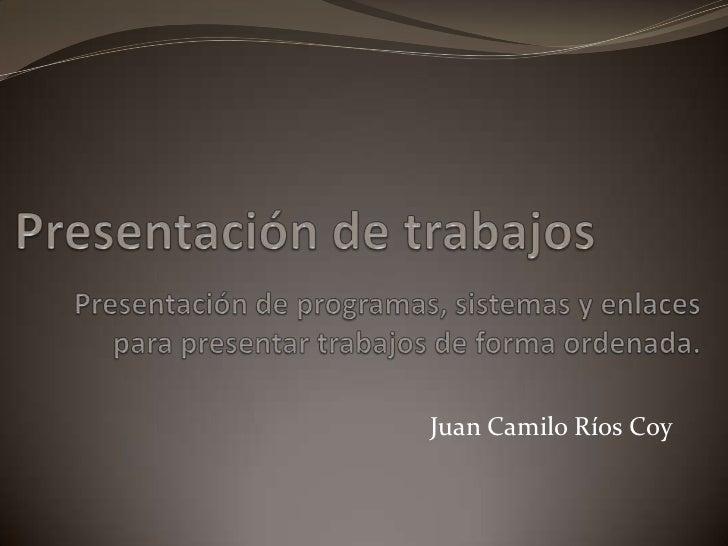 Juan Camilo Ríos Coy