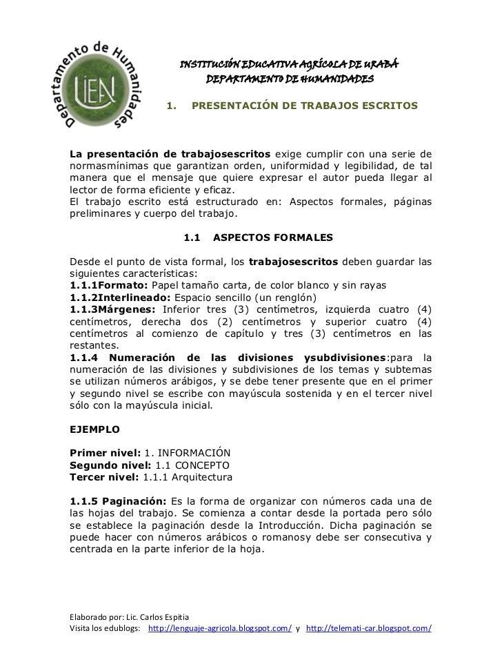 -288925-26733500INSTITUCIÓN EDUCATIVA AGRÍCOLA DE URABÁ<br />DEPARTAMENTO DE HUMANIDADES<br />PRESENTACIÓN DE TRABAJOS ESC...