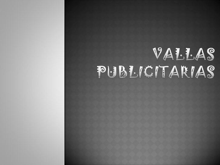 Presentacion De Vallas Slide 1