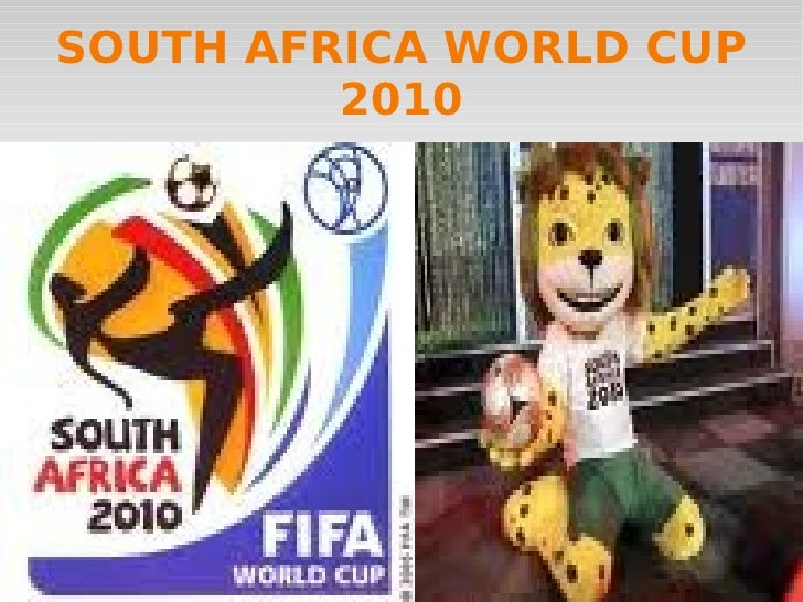 SOUTH AFRICA WORLD CUP 2010