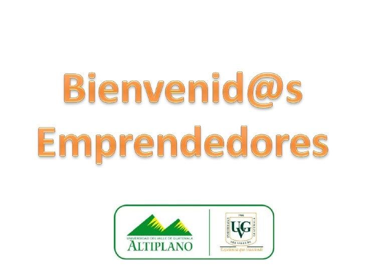 Bienvenid@sEmprendedores<br />