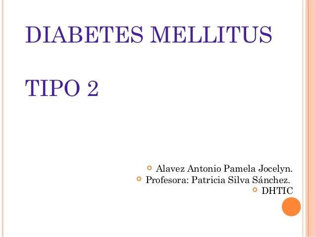 Presentación Diabetes Mellitus, Tipo 2