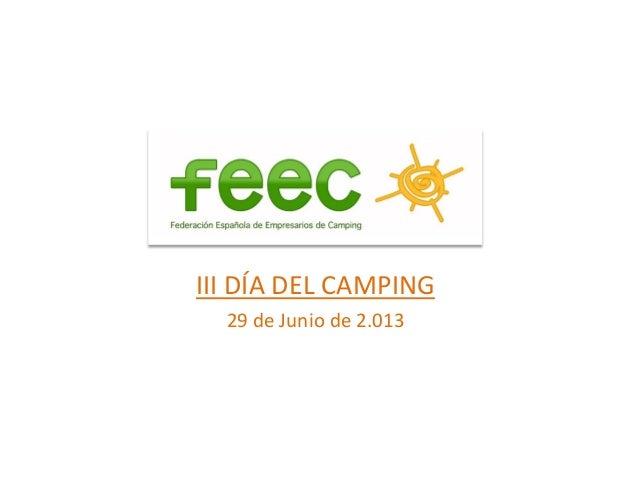 III DÍA DEL CAMPING29 de Junio de 2.013