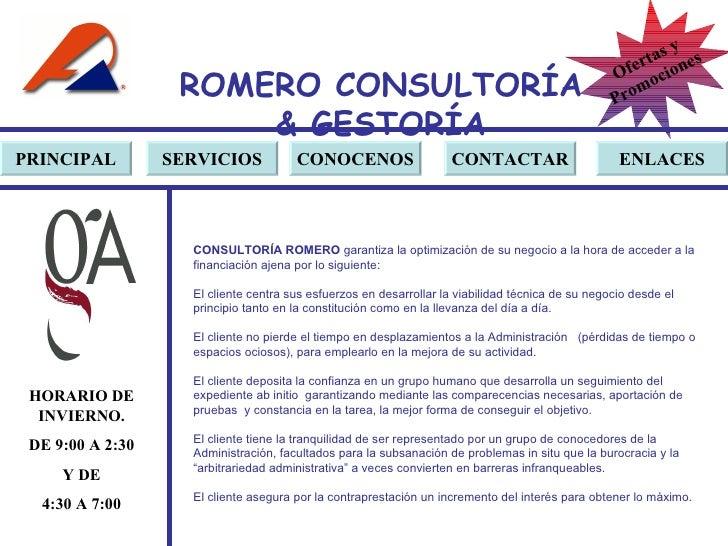 ROMERO  CONSULTORÍA  & GESTOR Í A PRINCIPAL SERVICIOS CONOCENOS CONTACTAR ENLACES CONSULTORÍA ROMERO  garantiza la optimiz...