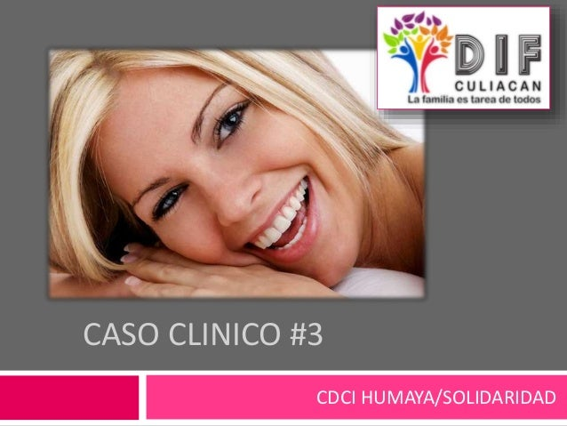 CASO CLINICO #3 CDCI HUMAYA/SOLIDARIDAD
