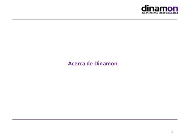 Acerca de Dinamon 1