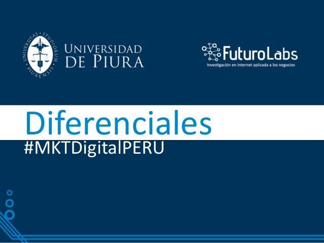 Diferenciales#MKTDigitalPERU