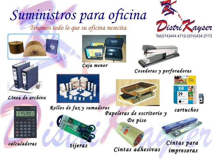 Presentacion distrikayser papeleria for Oficina en ingles