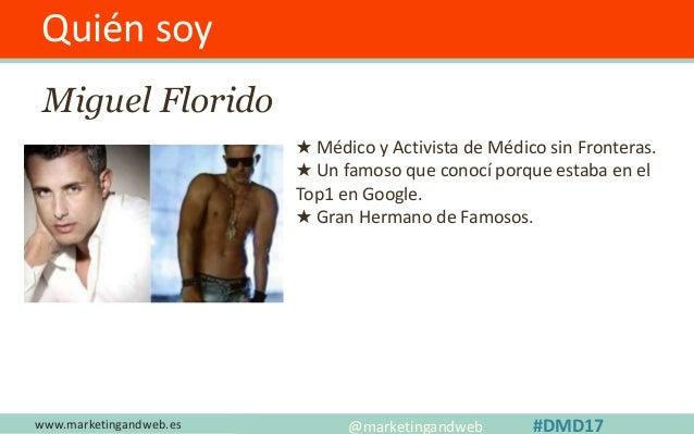 Quién soy Miguel Florido ★ Médico y Activista de Médico sin Fronteras. ★ Un famoso que conocí porque estaba en el Top1 en ...