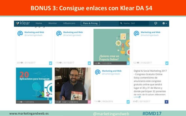 www.marketingandweb.es #SEO2015 @marketingandweb @semrush@marketingandweb #DMD17 BONUS 4: Blogs donde deberías publicar un...