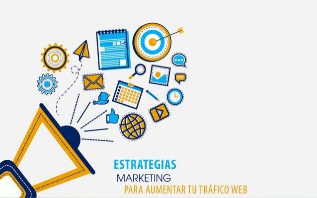 www.marketingandweb.es Estrategia 1. Descubre los 4 pilares clave @marketingandweb #DMD17 9 Blogs de Marketing con +100.00...