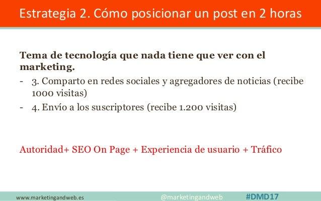 www.marketingandweb.es Estrategia 3. Rich Snippets @marketingandweb #DMD17 TOP 1 TOP 2