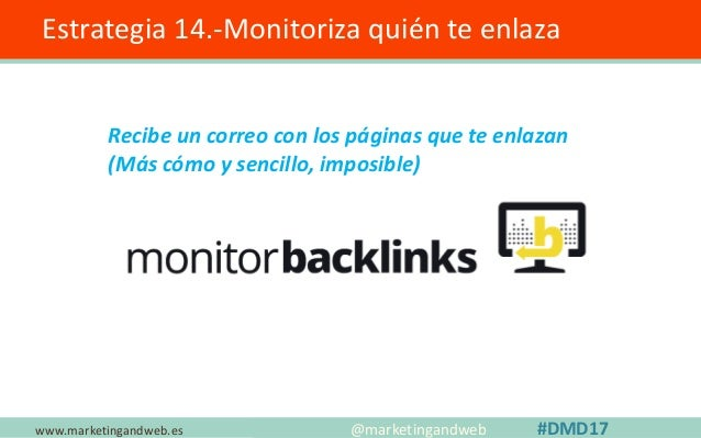 www.marketingandweb.es Estrategia 15. Contenido largo vs contenido corto @marketingandweb #DMD17 URL: http://bit.ly/cuenta...