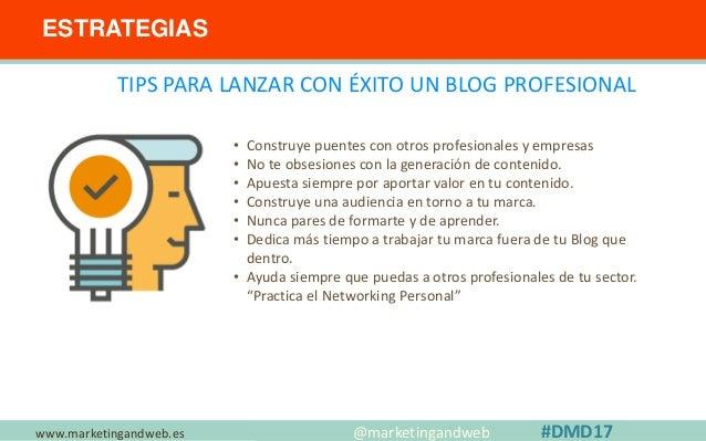 www.marketingandweb.es Herramientas para Triunfar con un BLOG @marketingandweb #DMD17