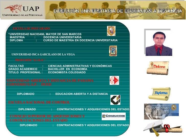 """UNIVESIDAD ABIERTA Y DISTANCIA DE PANAMA  CONVENIO U.A.P. -  DUED  ESCUELA DE POST-GRADO  """" UNIVERSIDAD NACIOANL MAYOR DE ..."""