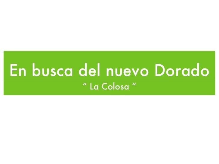 """Presentación Proyecto Transmedial """"La Colosa"""""""