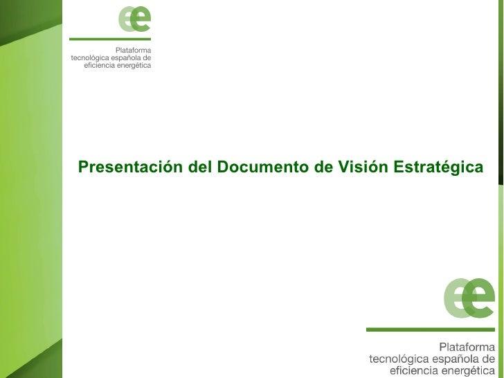 Presentación del Documento de Visión Estratégica