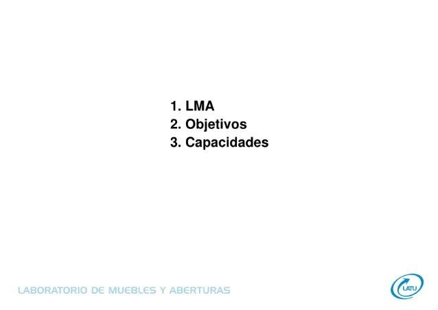 Laboratorio de Muebles y Aberturas - LATU  Slide 2
