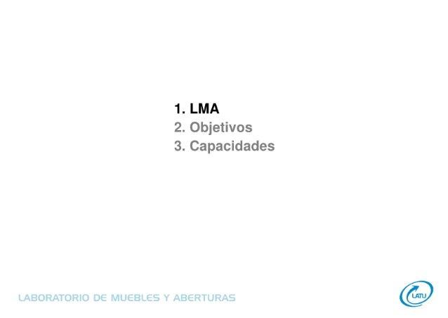 Laboratorio de Muebles y Aberturas - LATU  Slide 3