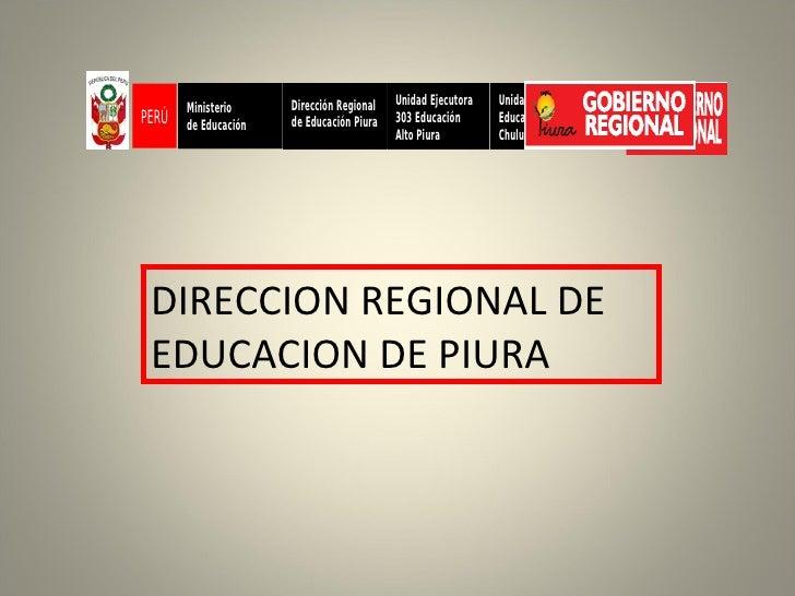 DIRECCION REGIONAL DE EDUCACION DE PIURA